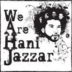 We Are Hani Jazzar