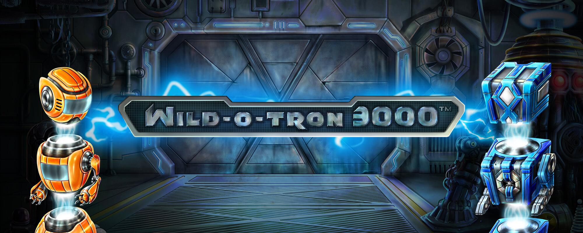Wild-o-Tron 3000 – NetEnt Slot